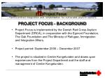 PROJECT FOCUS - BACKGROUND
