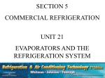 SECTION 5 COMMERCIAL REFRIGERATION UNIT 21 EVAPORATORS AND THE REFRIGERATION SYSTEM