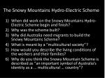 The Snowy Mountains Hydro-Electric Scheme