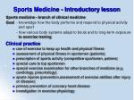 Sports Medicine - Introductory lesson