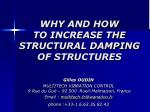 WHY AND HOW  TO INCREASE THE STRUCTURAL DAMPING OF STRUCTURES