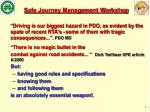 Safe Journey Management Workshop