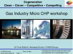 Gas Industry Micro CHP workshop