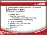 Housekeeping notes from show management Introduction to speaker Managing expectations