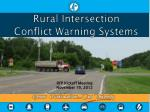 Rural Intersection Conflict Warning Systems