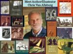 Meet Author/Illustrator Chris Van Allsburg