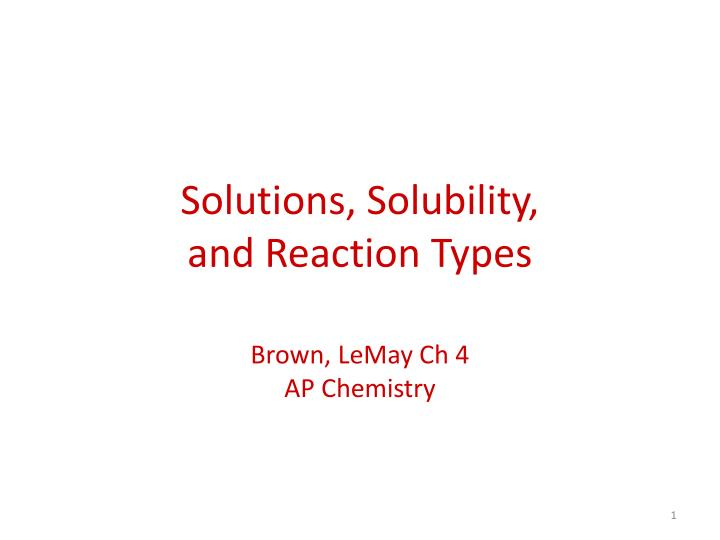 solutions solubility and reaction types n.
