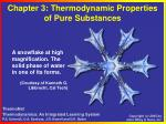 Chapter 3: Thermodynamic Properties  of Pure Substances