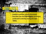 Analyze  a primary source document.  Describe how the  Civil Rights  movement
