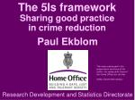The 5Is framework Sharing good practice  in crime reduction