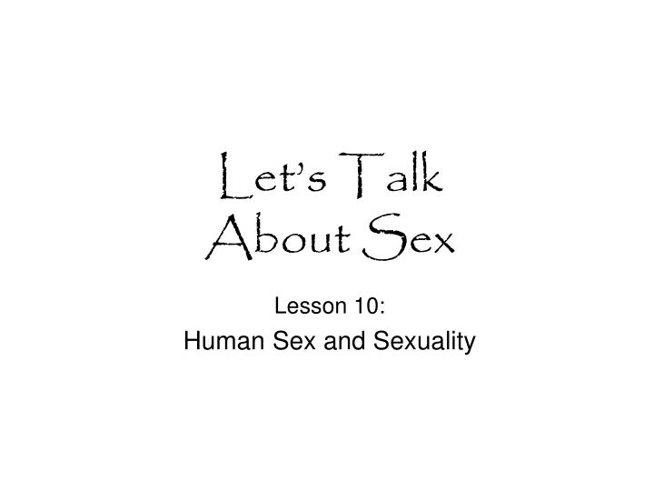 let s talk about sex n.