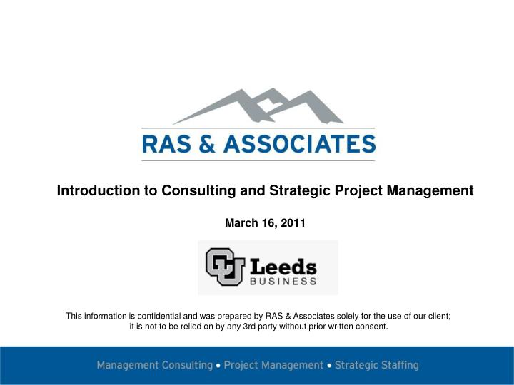 introduction to consulting and strategic project management march 16 2011 n.