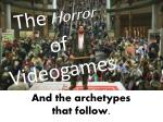 The Horror of Videogames