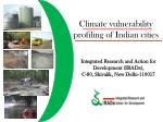 Climate vulnerability profiling of Indian cities