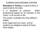 TURKISH EDUCATIONAL SYSTEM