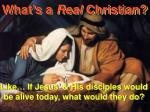 What's a Real Christian?