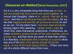 Discourse on Method [ René Descartes, 1637 ]