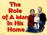 God instituted the home – (Gen 2:18-24)