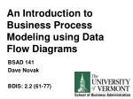 An Introduction to Business Process Modeling using Data Flow Diagrams