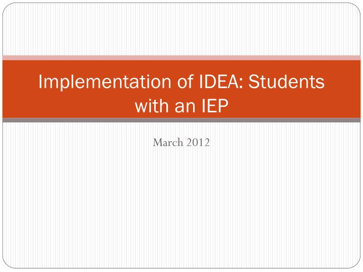 implementation of idea students with an iep n.
