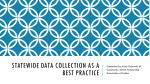 Statewide Data collection as a best practice