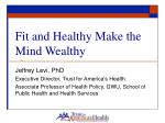 Fit and Healthy Make the Mind Wealthy