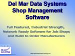 Del Mar Data Systems Shop Management Software