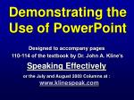 Demonstrating the Use of PowerPoint