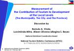 Measurement of  the Contribution of Tourism to Development at the Local Levels