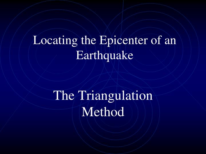 locating the epicenter of an earthquake n.
