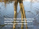 Revising the IUCN categories to protected areas – implications for protected landscapes