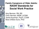 Family Caregivers of Older Adults: NASW Standards for Social Work Practice