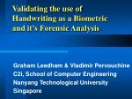 Validating the use of Handwriting as a Biometric and it's Forensic Analysis