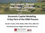 Economic Capital Modeling A Key Part of the ERM Process