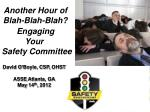 Another Hour of Blah-Blah-Blah? Engaging Your Safety Committee