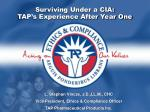 Surviving Under a CIA:  TAP's Experience After Year One