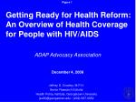 Getting Ready for Health Reform: An Overview of Health Coverage for People with HIV/AIDS