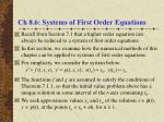 Ch 8.6: Systems of First Order Equations
