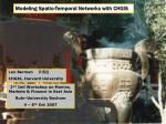 Modeling Spatio-Temporal Networks with CHGIS