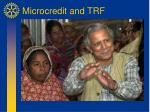 Microcredit and TRF