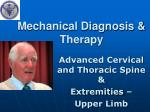 Mechanical Diagnosis & Therapy