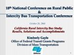 18 th  National Conference on Rural Public  &  Intercity Bus Transportation Conference