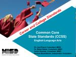 Common Core State Standards (CCSS) English/Language Arts