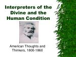 Interpreters of the Divine and the Human Condition