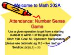 Welcome to Math 302A Attendance: Number Sense Game