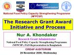 The Research Grant Award Initiative and Process