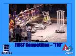 """FIRST Competition – """"710"""""""