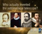 The telescope has revolutionised science and astronomy