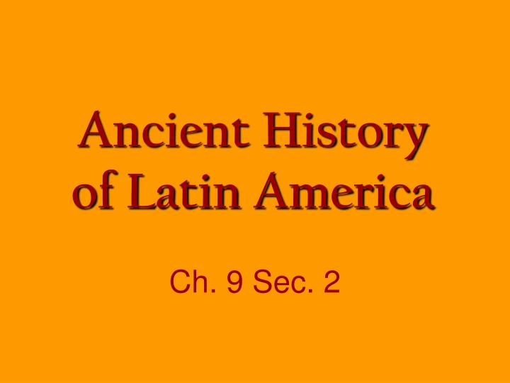ancient history of latin america n.
