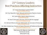 21 st Century Leaders: Best Practices Affecting Instruction